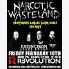 Narcotic Wasteland at Rev