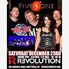 Fivestone at Revolution