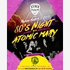 80's Night with Atomic Ma