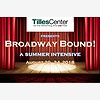 Broadway Bound: A Summer